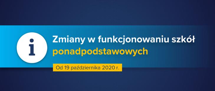 Nauka zdalna i hybrydowa dla uczniów szkół ponadpodstawowych – zmiany w funkcjonowaniu szkół od poniedziałku 19 października 2020 r.